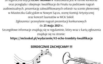 43. Małopolski Festiwal Orkiestr Dętych ECHO TROMBITY 2021
