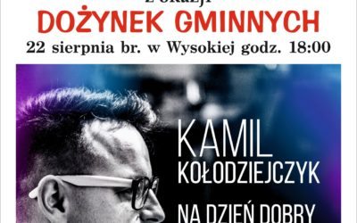 ZAPRASZAMY DO WYSOKIEJ !!!